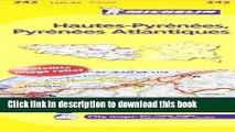 Ebook Michelin FRANCE Hautes-Pyrenees, Pyrenees Atlantiques Map 342 Full Online