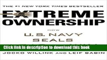 Ebook Extreme Ownership: How U.S. Navy SEALs Lead and Win Full Online