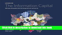 Books London the Information Capital: 100 Maps And Infograpics Of The World s Smartest City Free