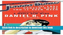 Books The Adventures of Johnny Bunko: The Last Career Guide You ll Ever Need Free Online