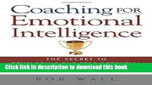 Ebook Coaching for Emotional Intelligence: The Secret to Developing the Star Potential in Your
