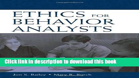Books Ethics for Behavior Analysts: A Practical Guide to the Behavior Analyst Certification Board