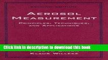 Books Aerosol Measurement: Principles, Techniques, and Applications Full Download