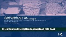 Ebook Childbirth in the Global Village: Implications for Midwifery Education and Practice Full