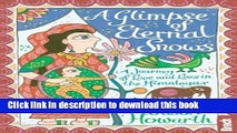[Read PDF] A Glimpse of Eternal Snows (Bradt Travel Guides (Travel Literature)) Download Online