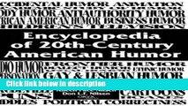 Ebook Encyclopedia of 20th-Century American Humor: Full Online