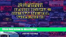 Ebook The Encyclopedia of Swedish Hard Rock and Heavy Metal: v. 2 Free Online