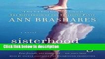 Books Sisterhood Everlasting (Sisterhood of the Traveling Pants): A Novel (The Sisterhood of the