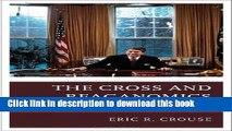 [PDF] The Cross and Reaganomics: Conservative Christians Defending Ronald Reagan  Read Online