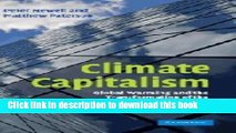 [Read  e-Book PDF] Climate Capitalism: Global Warming and the Transformation of the Global Economy