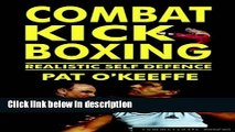 Ebook Combat Kick Boxing: A Framework for Success (Martial Arts) Free Online