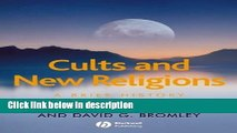 Ebook Cults and New Religions: A Brief History (Wiley Blackwell Brief Histories of Religion) Free