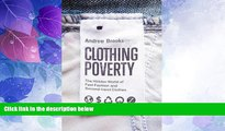 Big Deals  Clothing Poverty: The Hidden World of Fast Fashion and Second-hand Clothes  Best Seller