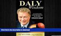 FREE DOWNLOAD  Daly Wisdom: Life lessons from dream team coach and hall-of-famer Chuck Daly  FREE