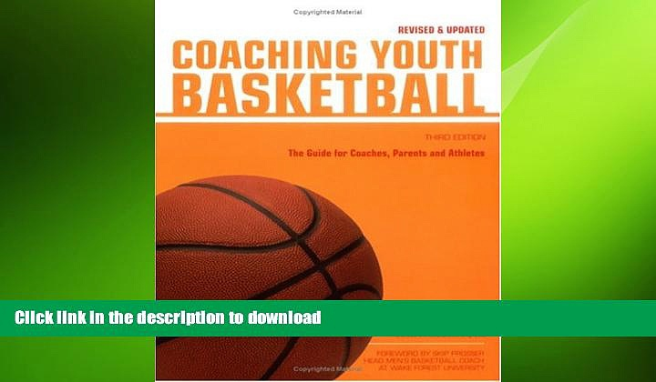 READ book  Coaching Youth Basketball: The Guide for Coaches   Parents (Betterway Coaching Kids)
