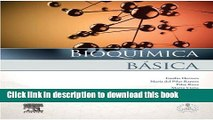 [Read PDF] Bioquímica básica + StudentConsult en español: Base molecular de los procesos