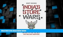 Must Have  India s Store Wars: Retail Revolution and the Battle for the Next 500 Million Shoppers