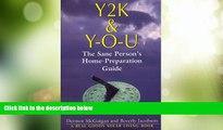 Big Deals  Y2K   Y-O-U: The Sane Person s Home Preparation Guide  Best Seller Books Best Seller