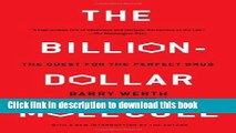 PDF  The Billion Dollar Molecule: One Company s Quest for the Perfect Drug  Online