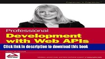 Professional Development with Web APIs: Google, eBay, Amazon.com, MapPoint, FedEx