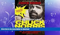 EBOOK ONLINE  The Official Chuck Norris Fact Book: 101 of Chuck s Favorite Facts and Stories