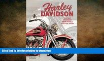 PDF ONLINE Harley Davidson: History, Meetings, New Models, Custom Bikes: History  Meetings  New