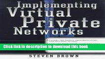 Ebook Implement Virtual Private Networks (Networking) Free Online