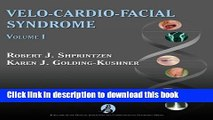 [Read  e-Book PDF] Velo-Cardio-Facial Syndrome, Volume I (Genetic Syndromes and Communication