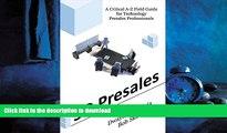 READ PDF 3D Presales: A Critical A-Z Field Guide for Technology Presales Professionals READ NOW