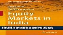 [Download] Equity Markets in India: Returns, Risk and Price Multiples (India Studies in Business