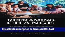Books Reframing Change: How to Deal with Workplace Dynamics, Influence Others, and Bring People