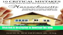 Ebook 10 Critical Mistakes to Avoid When Buying and Selling a Home in Massachusetts: Avoiding