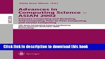Ebook Advances in Computing Science - ASIAN 2002. Internet Computing and Modeling, Grid Computing,