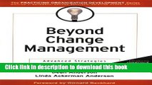 FREE PDF Beyond Change Management Advanced Strategies for