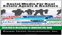 Ebook Social Media For Real Estate Agents   Realtors: Real Estate Internet Marketing- Using Social