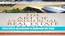 Books The Art Of Commercial Real Estate Leasing: How To Lease A Commercial Building And Keep It