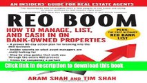Ebook REO Boom: How to Manage, List, and Cash in on Bank-Owned Properties: An Insiders  Guide for