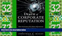 Big Deals  The Death of Corporate Reputation: How Integrity Has Been Destroyed on Wall Street