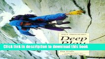 Books Deep Play: A Climber s Odyssey from Llanberis to the Big Walls Free Online
