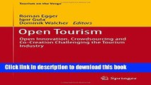 [PDF] Open Tourism: Open Innovation, Crowdsourcing and Co-Creation Challenging the Tourism