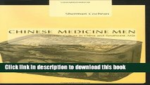 [Read PDF] Chinese Medicine Men: Consumer Culture in China and Southeast Asia Download Free