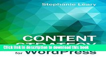 Books Content Strategy for WordPress: Structured content and sustainable workflows for a
