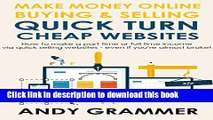 Books MAKE MONEY ONLINE BUYING   SELLING QUICK TURN CHEAP WEBSITES: How to make a part time or