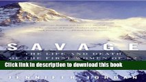 Books Savage Summit: The Life and Death of the First Women of K2 Full Online