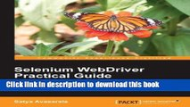 Ebook Selenium WebDriver Practical Guide - Automated Testing for Web Applications Free Online