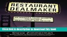 Ebook Restaurant Dealmaker: An Insider s Trade Secrets For Buying a Restaurant, Bar or Club Free