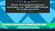 Ebook The Comparative Guide to Wordpress in Libraries: A LITA Guide Full Download
