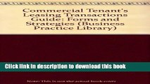 Ebook Commercial Tenants Leasing Transactions Guide: Forms and Strategies (Real Estate Practice