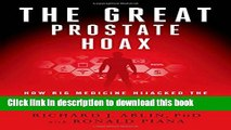 Books The Great Prostate Hoax: How Big Medicine Hijacked the PSA Test and Caused a Public Health
