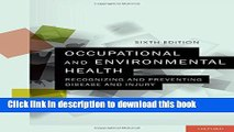 Ebook Occupational and Environmental Health: Recognizing and Preventing Disease and Injury Full